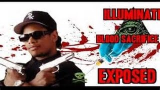 Eazy E Illuminati Blood Sacrifice Murder EXPOSED !!!