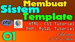 Membuat Sistem Template dengan PHP, MySQL, dan CSS - Tutorial Seri