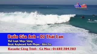 Karaoke Buồn Của Anh DJ Thái (Tone Nam) Nhạc Sống.THANH TRIỆU
