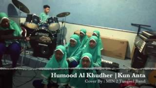 Video Humood Al khudher | Kun Anta | Cover | MIN 2 Tangsel Band download MP3, 3GP, MP4, WEBM, AVI, FLV Desember 2017