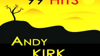 Andy Kirk - No answer