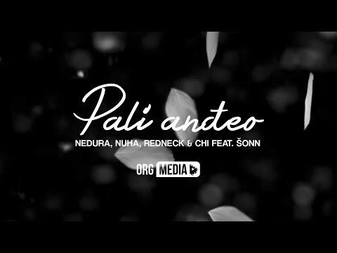 Nedura, Nuha, Redneck & Chi feat. Šonga - Pali Anđeo LYRIC VIDEO