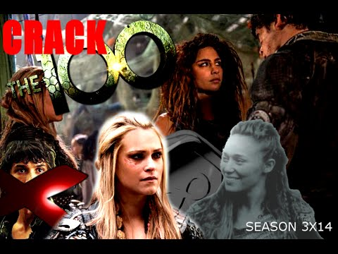 THE 100 CRACK 3X14|| HUMOR
