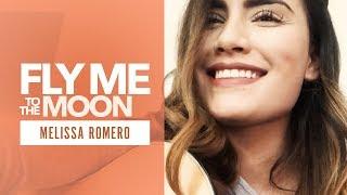Смотреть клип Melissa Romero - Fly Me To The Moon