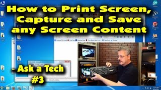 How to Print Screen, Capture or Save Any Screen Content - Ask a Tech #3