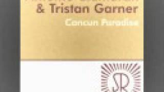 Cancun Paradise (Tristan Garner Remix)