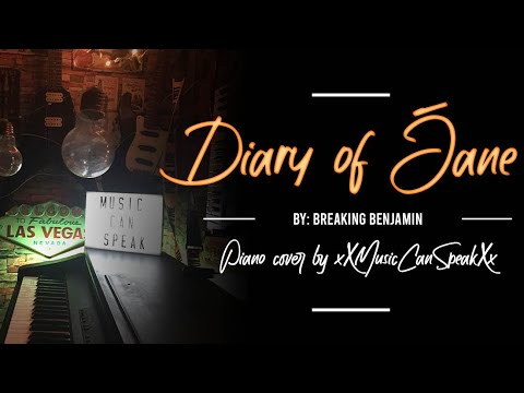 The Diary Of Jane by Breaking Benjamin (Piano Cover With Lyrics)