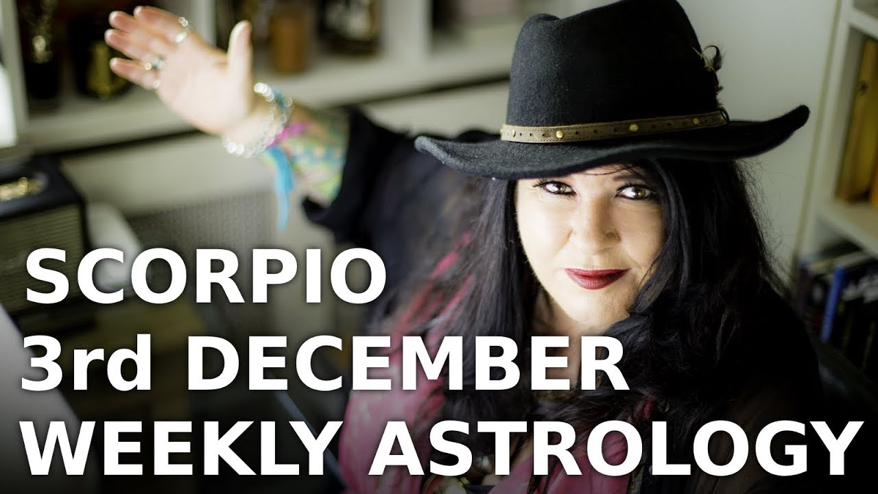 scorpio weekly horoscope 23 december 2019 michele knight