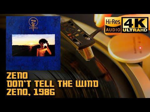 Zeno - Don't Tell The Wind (Zeno), 1986, Vinyl video 4K, 24bit/96kHz