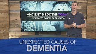 Unexpected Causes Of Dementia