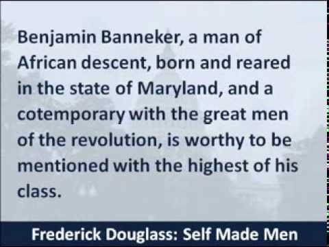 Frederick Douglass - Self Made Men Speech - 1874 - Hear the Text