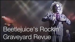 beetlejuice s rockin graveyard revue universal studios hollywood 1999