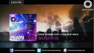 David Bernardi Feat. Little Neve White - Beautiful (Miami Buzz 2013 Preview) [3/10]