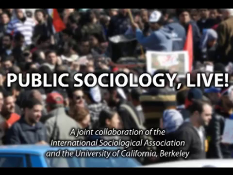 Public Sociology - Lecture 1: What is Public Sociology?, Michael Burawoy