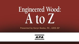 Engineered Wood A to Z