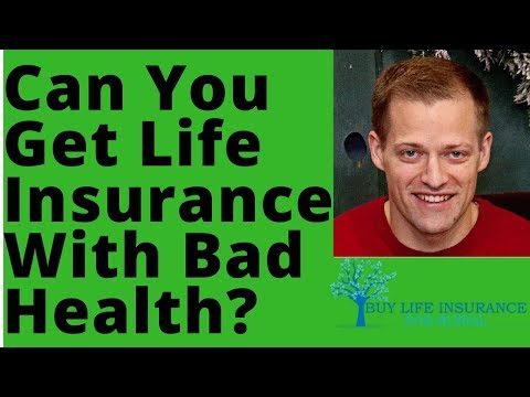 Life Insurance For People With Bad Health [The Truth]