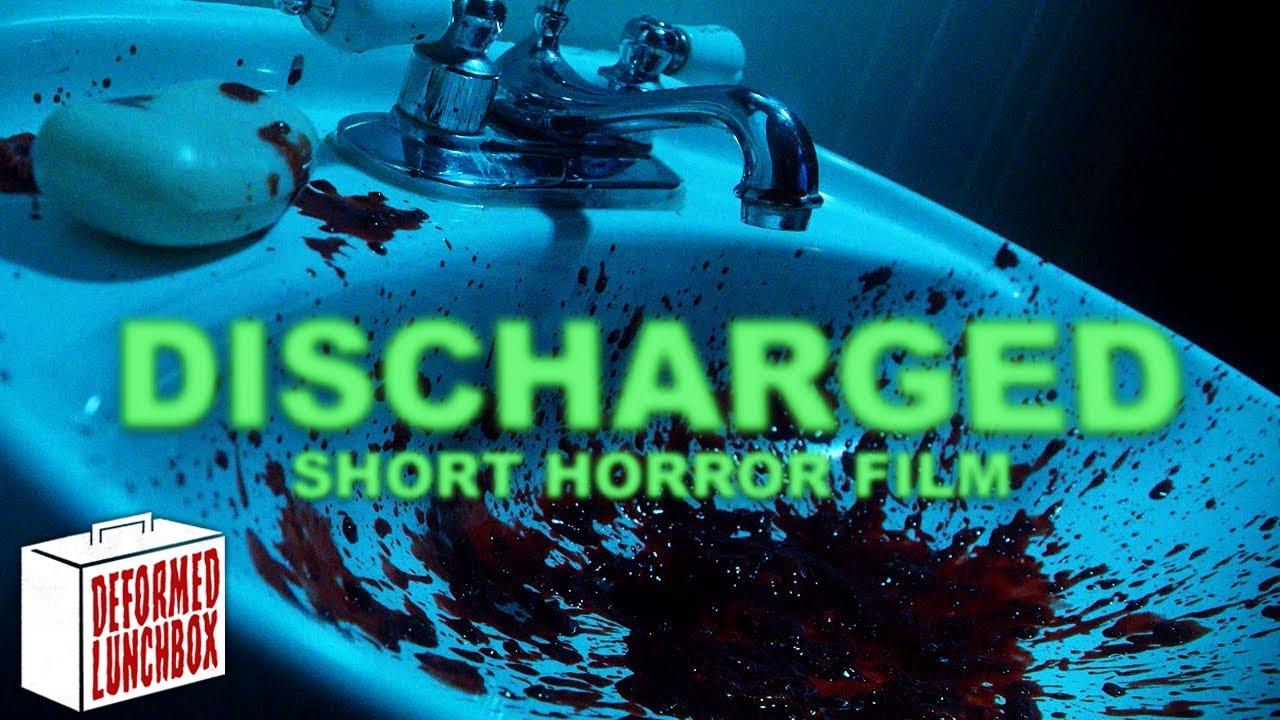 DISCHARGED - [Short Horror Film]