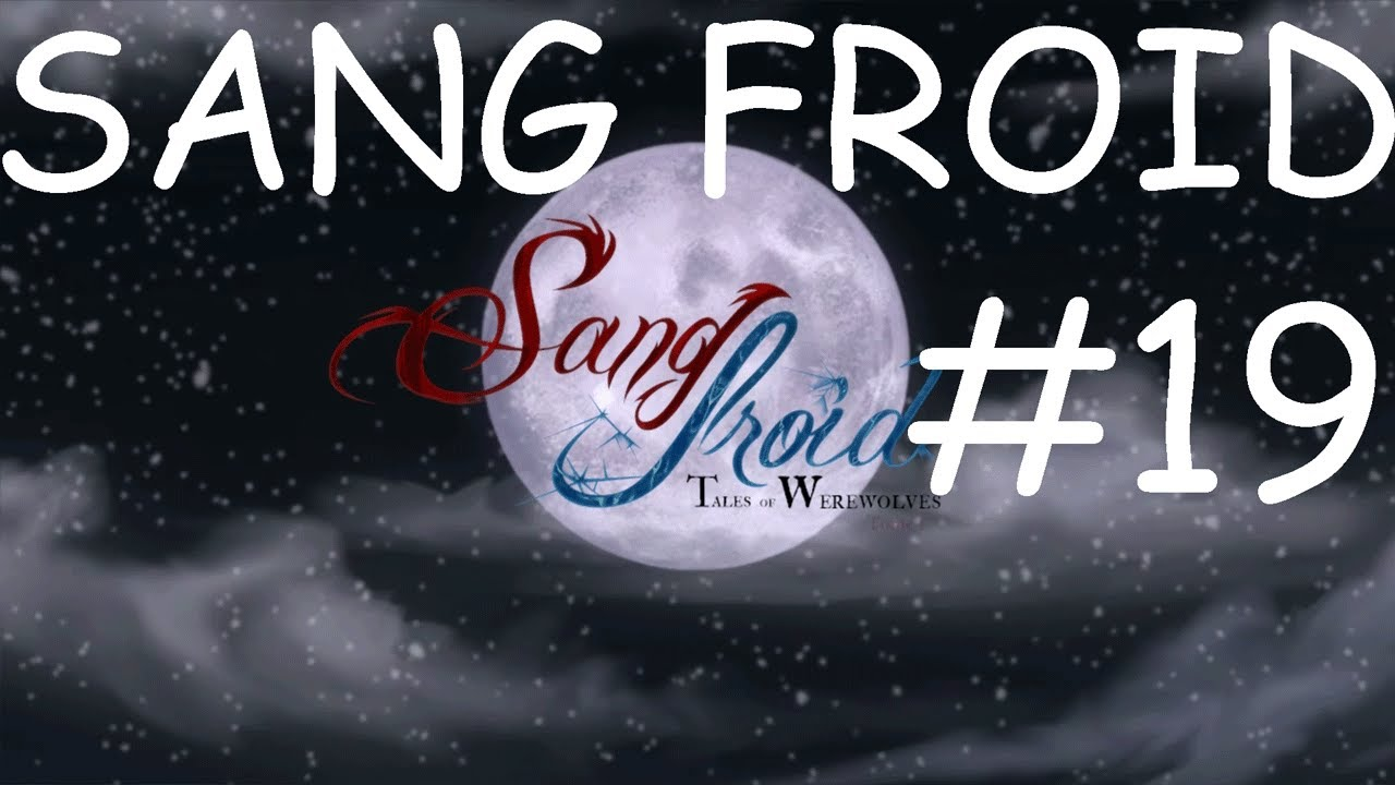sang froid tales of werewolves ending