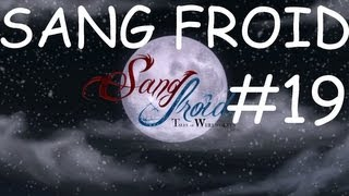 Sang Froid Tales Of Werewolves Gameplay Part 19!: THE END!