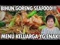 - Resep : Bihun Goreng Seafood fried vermicelli Menu Keluarga :
