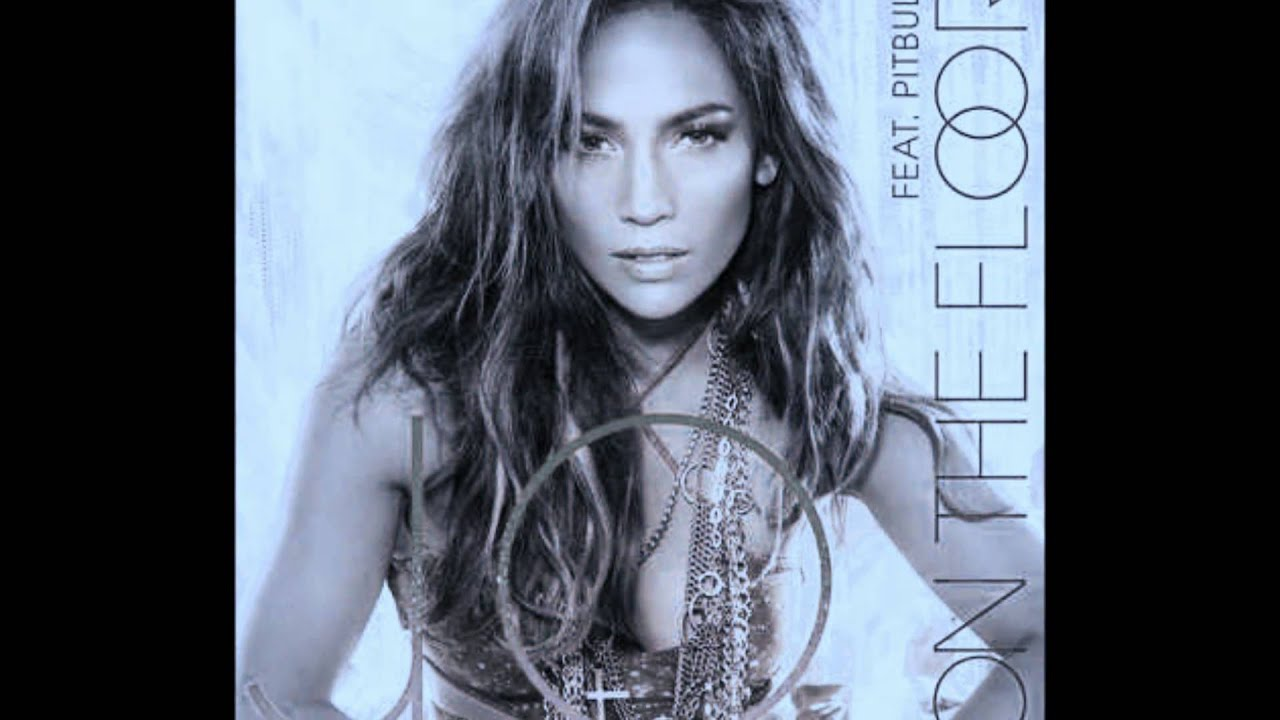 Jennifer Lopez Ft. Pitbull   On The Floor (Full Song With Lyrics) HD    YouTube