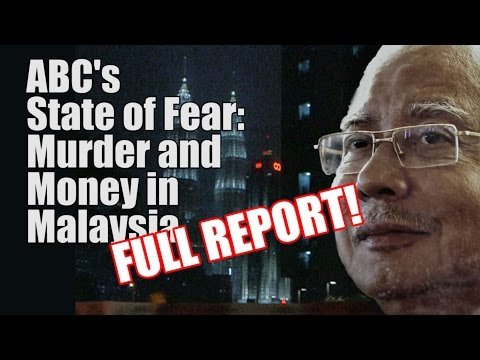 ABC's State of Fear: Murder & Money in Malaysia (FULL REPORT