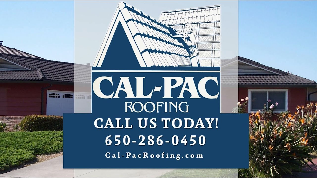 Cal Pac Roofing San Mateo   San Mateo CA Roofing Contractors