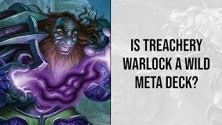 Is Treachery Warlock a Wild Meta Deck? | Rise of Shadows | Hearthstone