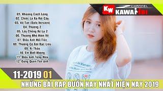 Những Ca Khúc Nhạc Rap Hay Nhất Tháng 11 2019 (P1)   Rap Hay 2019   LK Nhạc Rap Tuyển Chọn