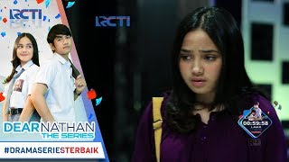 Video DEAR NATHAN THE SERIES - Salma Kecewa Banget Nathan Ga Dateng [4 Oktober 2017] download MP3, 3GP, MP4, WEBM, AVI, FLV April 2018