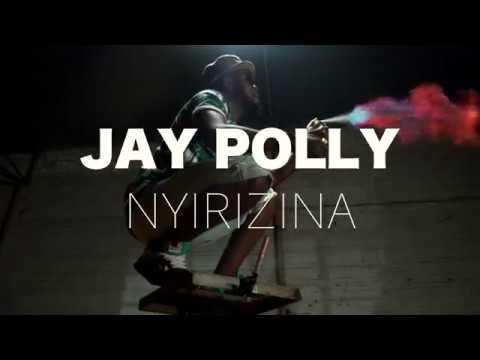 nyirizina---jay-polly-(-official-video)