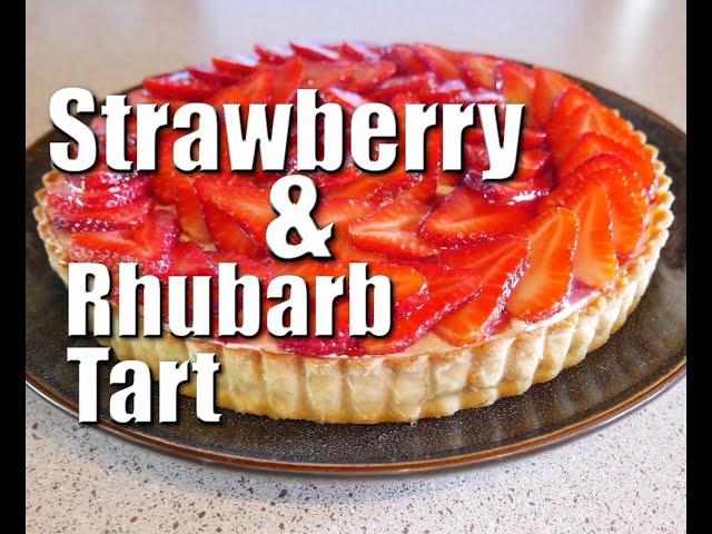 How To Make Strawberry & Rhubarb Tart