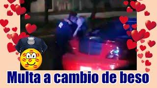Policía perdona multa a cambio de beso en Puebla