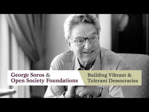 George Soros and Open Society Foundations: Building Vibrant and Tolerant Democracies