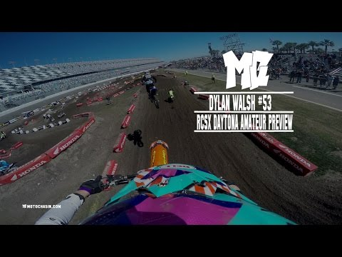 2016 RCSX Daytona Amateur Track Preview: Dylan Walsh -MotoChasin