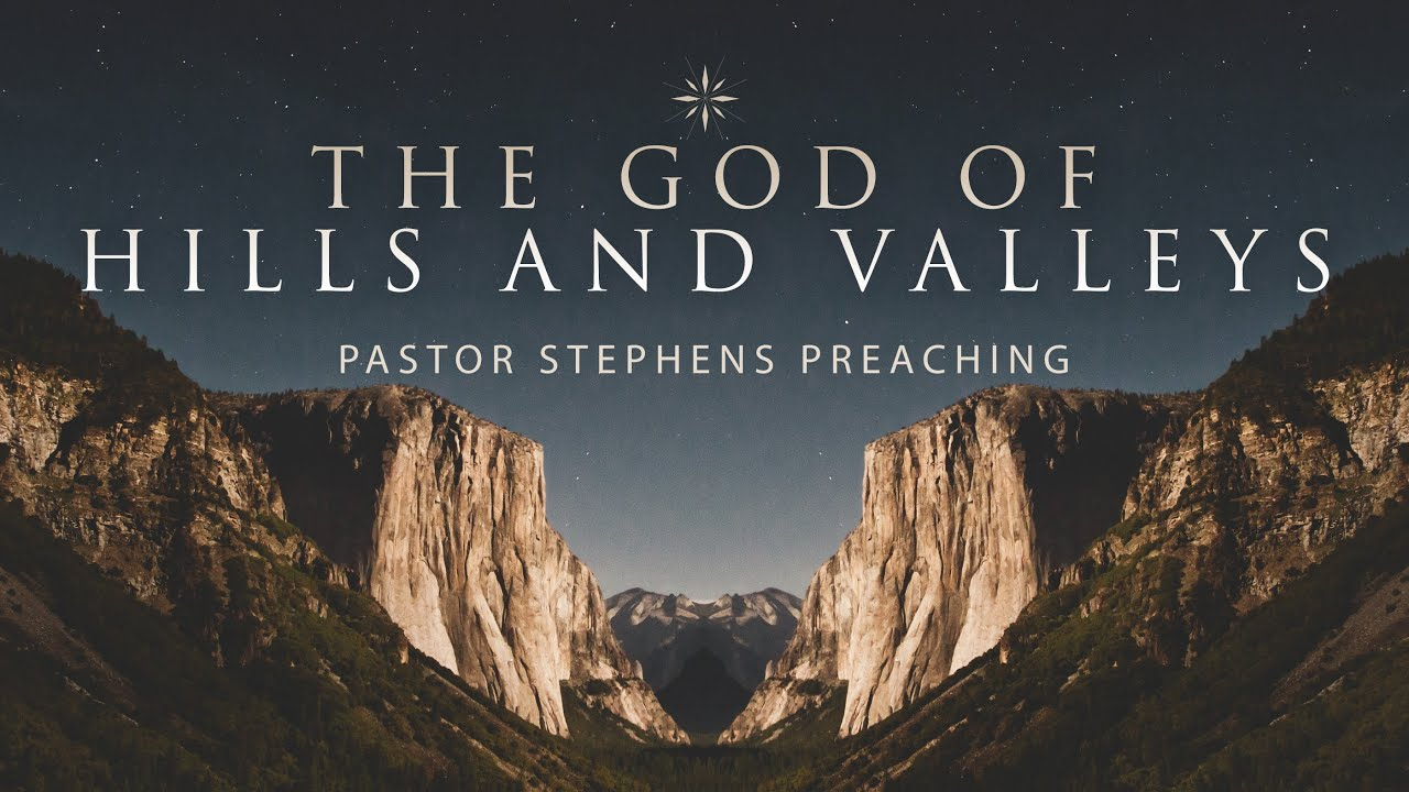The God Of Hills And Valleys 04132016 The Door Christian