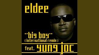 Big Boy (Yung Joc Remix)