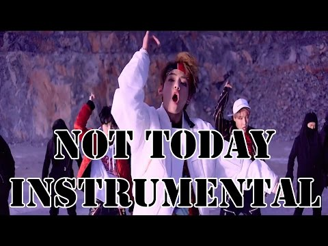 BTS - Not Today (Instrumental/off vocal/karaoke)