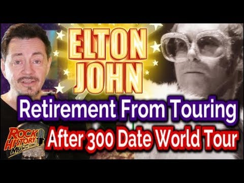 Elton John Announces Final World Tour Featuring 300 Dates - Biggest Shows Ever