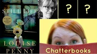 Chatterbooks #4 - Still Life by Louise Penny - YouTube Virtual Book Club