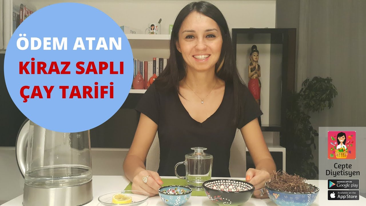 Ebru Şallıdan Ödem Söktürücü Çay Tarifi