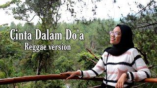Download lagu CINTA DALAM DO A REGGAE COVER PUTRI RWJ FT IMp MP3