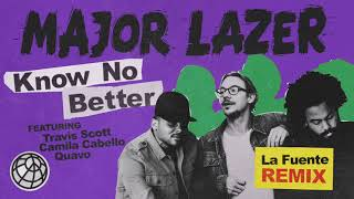Baixar Major Lazer - Know No Better (feat. Travis Scott, Camila Cabello & Quavo) (La Fuente Remix)