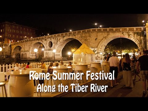 Rome Summer Festival along Tiber River