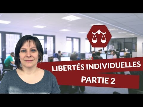 Les libertés individuelles 2/2 - STMG Droit - digiSchool