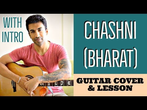 Chashni | Bharat | Abhijeet Srivastava | Guitar Chords Lesson (with INTRO)