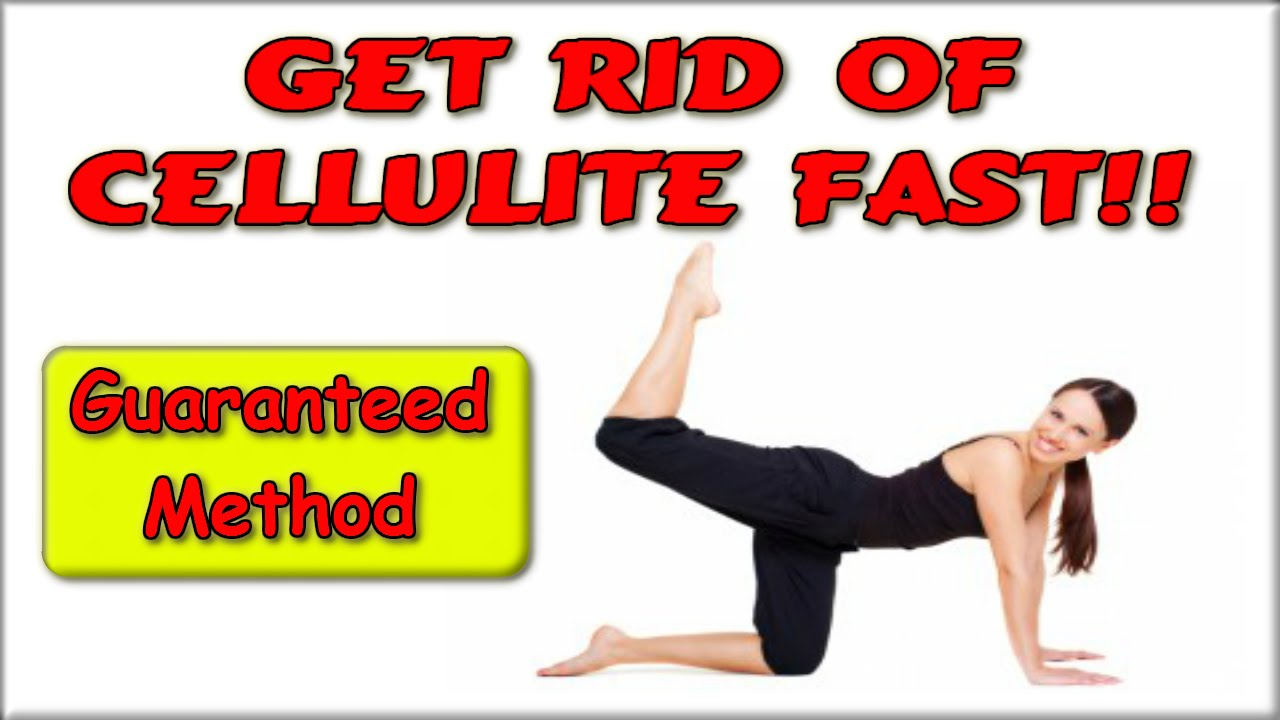 how to get rid of cellulite on legs quickly