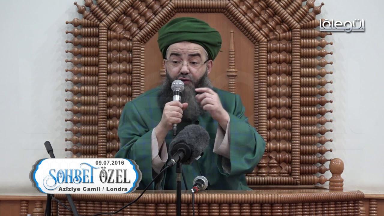 9 Temmuz 2016 Tarihli Londra Aziziye Sohbeti - Cübbeli Ahmet Hoca Lâlegül TV