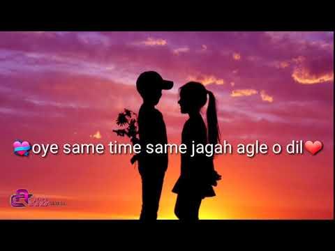 Same time same jagah whatsapp status