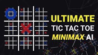I made an (unstoppable) ULTÏMATE Tic-Tac-Toe AI